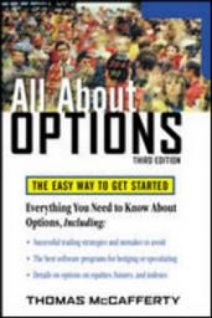 All About Options by Thomas A. McCafferty
