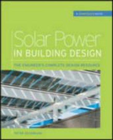 Solar Power in Building Design by Peter Gevorkian