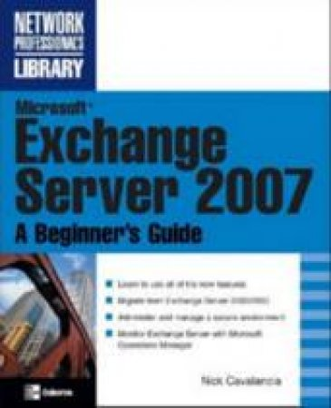 Microsoft Exchange Server 2007 by Nick Cavalancia