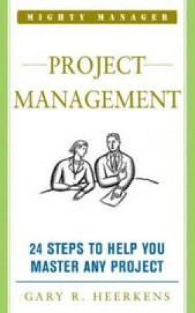 Project Management by Gary Heerkens