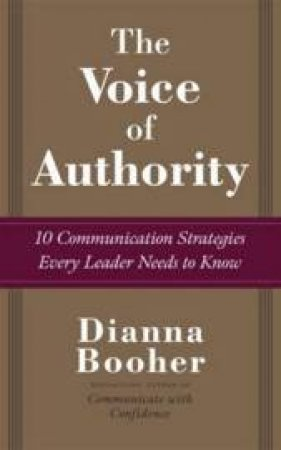 The Voice of Authority by Dianna Daniels Booher