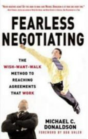 Fearless Negotiating by Michael C. Donaldson