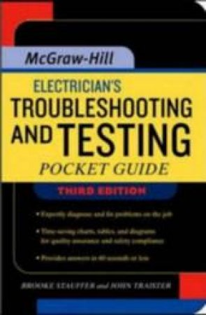 Electrician's Troubleshooting And Testing by H. Brooke Stauffer & John E. Traister