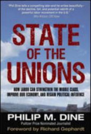 State of the Unions by Philip M. Dine
