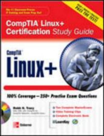 CompTIA Linux+ Certification Study Guide by Robb H. Tracy
