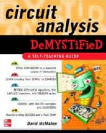 Circuit Analysis Demystified by David McMahon