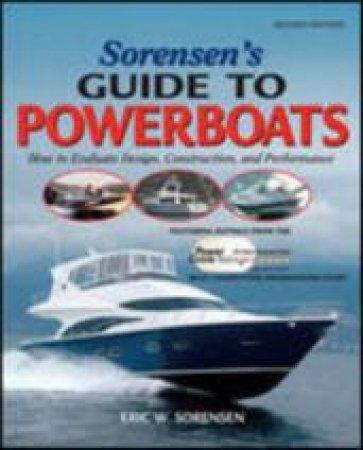 Sorensen's Guide to Powerboats by Eric W. Sorensen