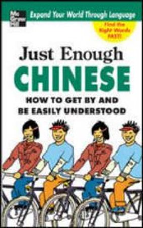 Just Enough Chinese by D. L. Ellis