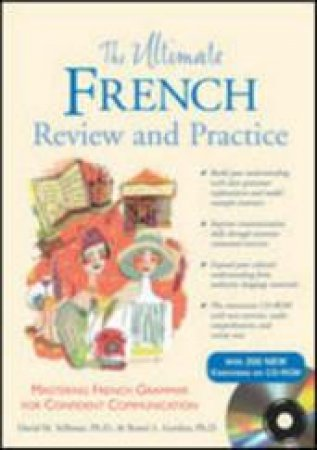 The Ultimate French Review and Practice by David M. Stillman & Ronni L. Gordon