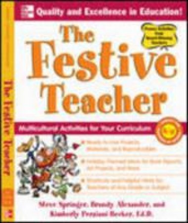The Festive Teacher by Steve Springer & Brandy Alexander & Kimberly Persiani-Becker