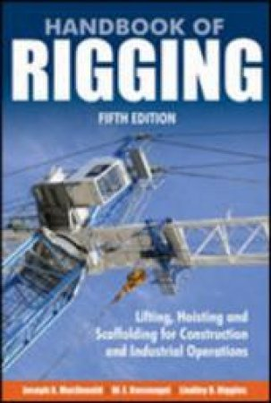 Handbook of Rigging by Joseph A. MacDonald & W. E. Rossnagel & Lindley R. Higgins