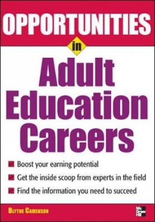 Opportunities in Adult Education Careers by Blythe Camenson