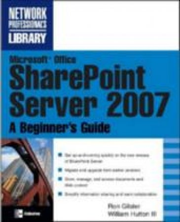 Microsoftr Office SharePointr Server 2007 by Ron Gilster & Jay Ritchie