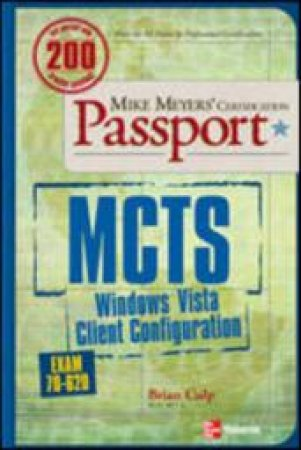 Mcts Windows Vista Client Configuration by Brian Culp
