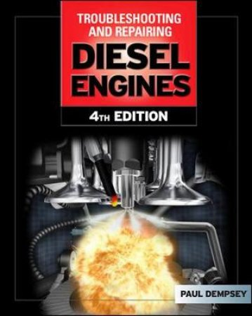 Troubleshooting and Repairing Diesel Engines by Paul Dempsey