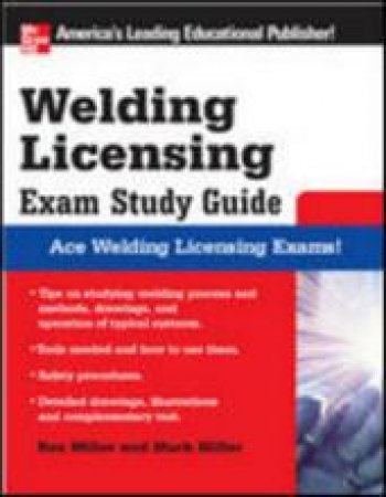 Welding Licensing Exam Study Guide by Rex Miller & Mark R. Miller