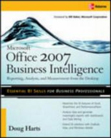 Microsoft Office 2007 Business Intelligence by Doug Harts