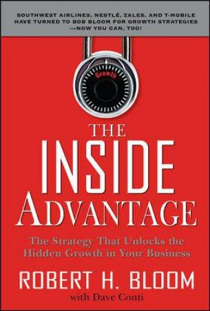 The Inside Advantage by Robert H. Bloom & Dave Conti