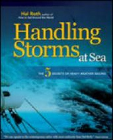 Handling Storms at Sea by Hal Roth
