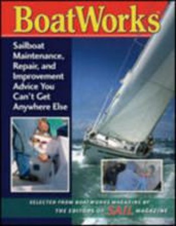 Boatworks by Sail Magazine