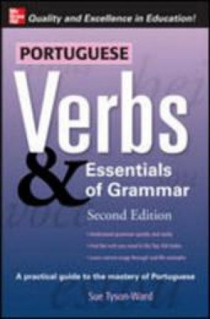 Portuguese Verbs & Essentials of Grammar by Sue Tyson-Ward
