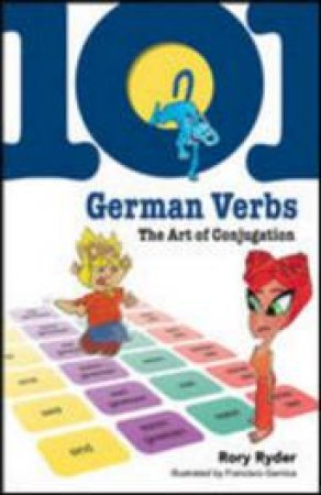 101 German Verbs by Rory Ryder & Francisco Garnica