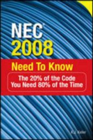 NEC 2008 Need to Know by K. E. Keller