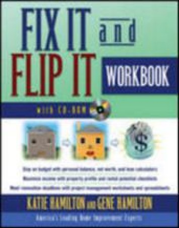 Fix It and Flip It by Katie Hamilton & Gene Hamilton