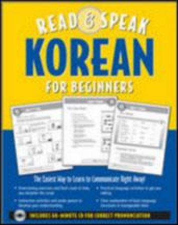 Read & Speak Korean for Beginners by Sunjeong Shin & Leila Gaafar