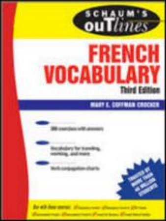 Schaum's Outline of French Vocabulary by Mary Coffman Crocker