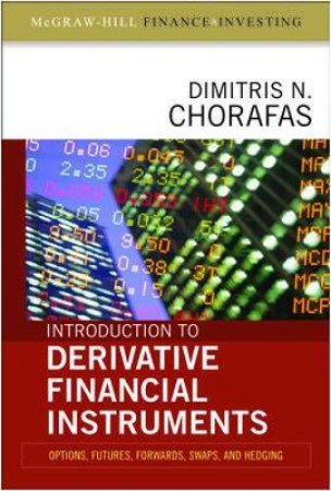 Introduction to Derivative Financial Instruments by Dimitris N. Chorafas