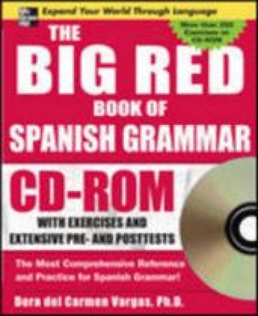 The Big Red Book of Spanish Grammar by Dora Del Carmen Vargas