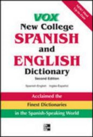 Vox New College Spanish and English Dictionary by Not Available