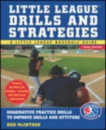 Little League Drills and Strategies by Ned McIntosh