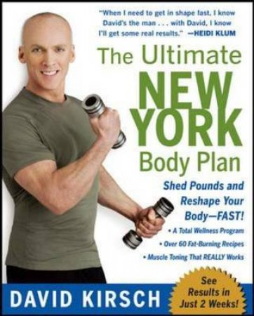 The Ultimate New York Body Plan by David Kirsch & Shonna Valeska