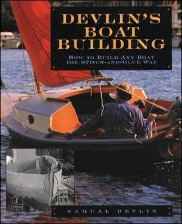 Devlin's Boatbuilding by Samual Devlin