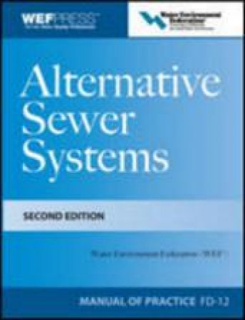 Alternative Sewer Systems by Water Environment Federation