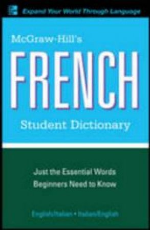 McGraw-Hill's French Student Dictionary by Jacqueline Winders & Sanders