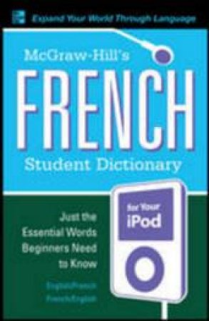 McGraw-Hill's French Student Dictionary for Your Ipod by Jacqueline Winders & Sanders
