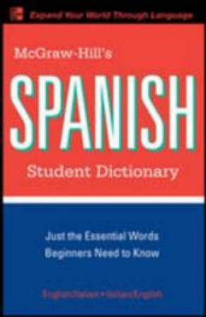 McGraw-Hill's Spanish Student Dictionary by Regina M. Qualls & L. Sanchez & Sanders