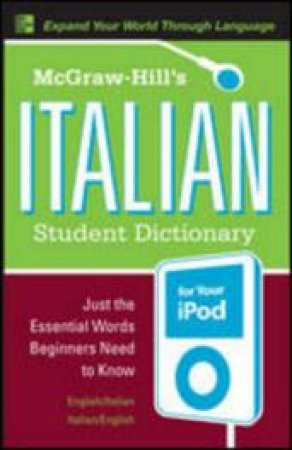 McGraw-Hill's Italian Student Dictionary for Your Ipod by Raffaele A. Dioguardi & Sanders