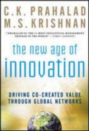 The New Age of Innovation by C. K. Prahalad & M. S. Krishnan