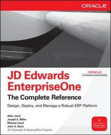 JD Edwards EnterpriseOne by Allen D. Jacot & Joseph E. Miller & Michael Jacot & John A. Stern