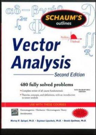 Schaum's Outlines Vector Analysis by Seymour Lipschutz & Dennis Spellman & Murray R. Spiegel