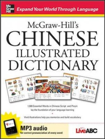 Mcgraw-Hill's Chinese Illustrated Dictionary by Live ABC