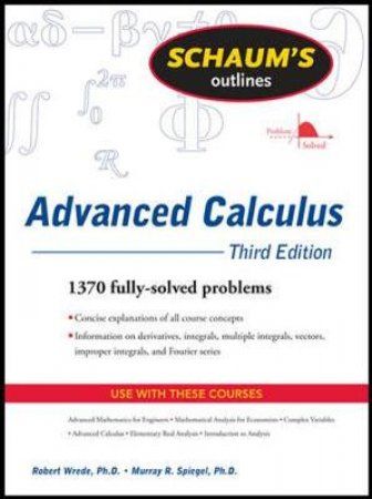 Schaum's Outlines of Advanced Calculus by Robert Wrede & Murray R. Spiegel