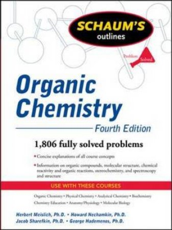 Schaum's Outline of Organic Chemistry by Herbert Meislich & Jacob Sharefkin & Howard Nechamkin & George J. Hademenos