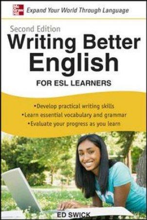 Writing Better English by Ed Swick