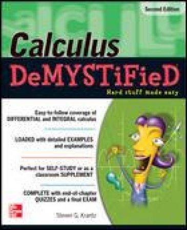 Calculus Demystified by Steven G. Krantz