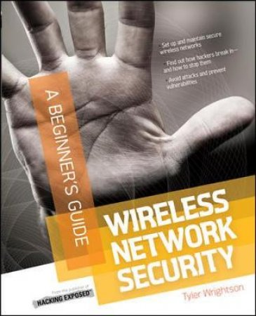 Wireless Network Security by Tyler Wrightson